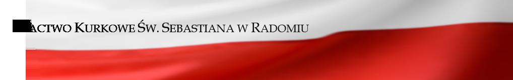 Bractwo Kurkowe Św. Sebastiana w Radomiu
